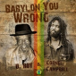 Babylon You Wrong by U-Roy and Cornell Campbell