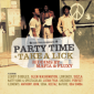 Party Time and Take A Lick Riddims on one CD